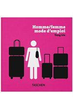 Taschen Homme/Femme mode d'emploi