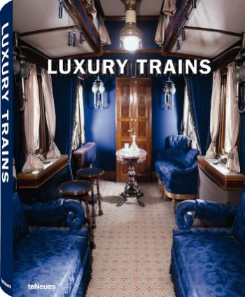Teneues / Luxury Train