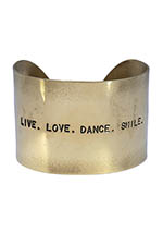 Atelier 7|12 Manchette gravée Live. Love. Dance. Smile