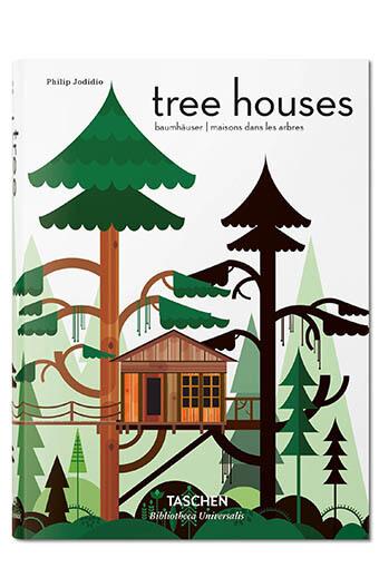 Taschen / Tree Houses, Sur un arbre perché