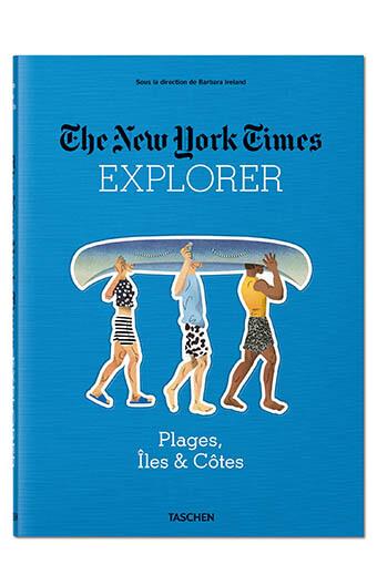 Taschen / NYT Explorer | Plages, Îles & Côtes