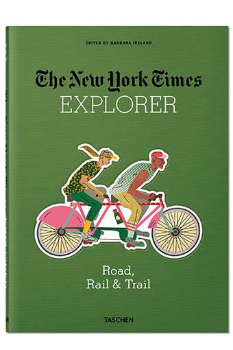 Taschen / NYT Explorer   Route, Rail & Piste